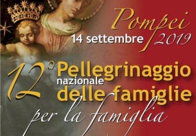A Pompei il 12° Pellegrinaggio nazionale delle Famiglie per la Famiglia